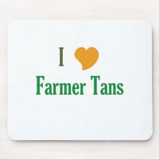 I Love Farmer Tans Mouse Pad