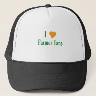 I Love Farmer Tans Trucker Hat