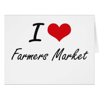 I love Farmers Market Large Greeting Card