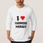 I love Farmers Market Tee Shirt