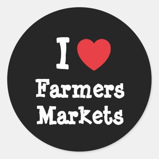 I love Farmers Markets heart custom personalized Round Stickers