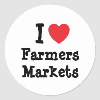 I love Farmers Markets heart custom personalized Classic Round Sticker
