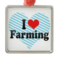 I Love Farming Metal Ornament