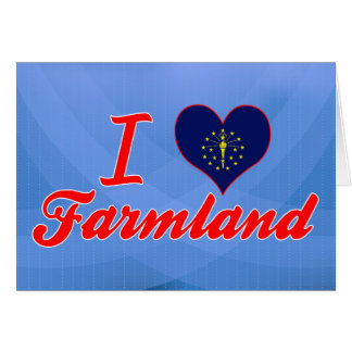 I Love Farmland, Indiana Cards