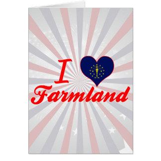 I Love Farmland, Indiana Greeting Card