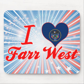 I Love Farr West, Utah Mouse Pad