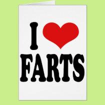 I Love Farts Card