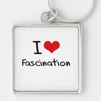 I Love Fascination Key Chains