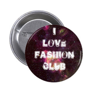 I love fashion  CLUB buttons