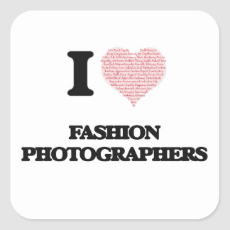 I love Fashion Photographers (Heart made from word Square Sticker