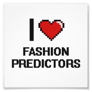 I love Fashion Predictors Photo Print