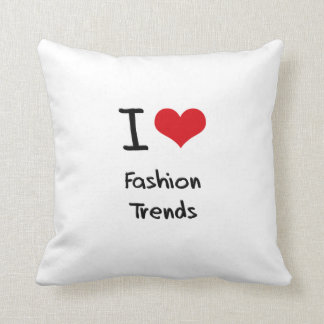 I Love Fashion Trends Throw Pillow