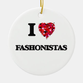 I Love Fashonistas Double-Sided Ceramic Round Christmas Ornament