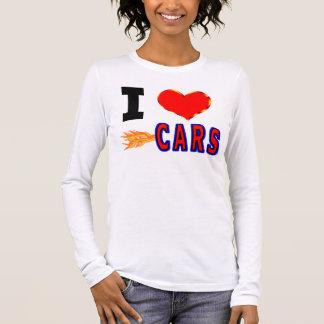 I Love Fast Cars Long Sleeve T-Shirt
