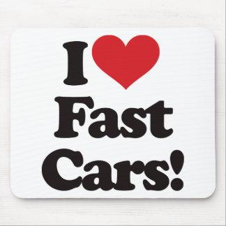 I Love Fast Cars! Mouse Pad