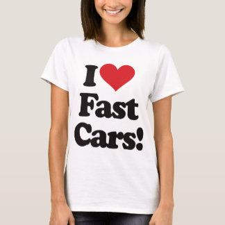I Love Fast Cars! T-Shirt