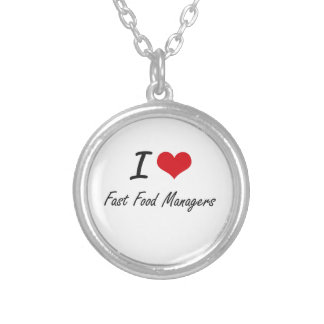I love Fast Food Managers Round Pendant Necklace
