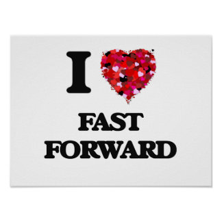 I Love Fast Forward Poster