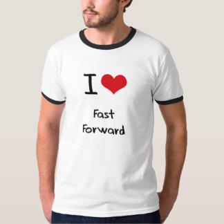 I Love Fast Forward T-shirt