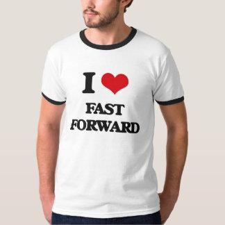 I love Fast Forward T Shirt