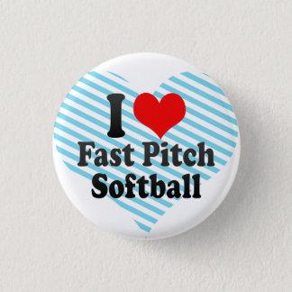 I love Fast Pitch Softball Button