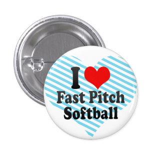 I love Fast Pitch Softball Button