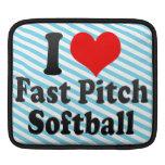 I love Fast Pitch Softball Sleeve For iPads