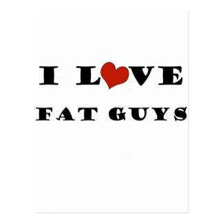 I Love Fat Guys Postcard
