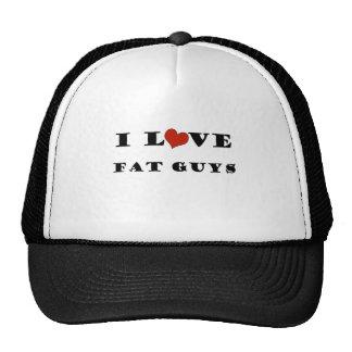 I Love Fat Guys Trucker Hat