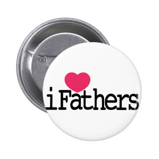 I Love Father 2 Inch Round Button