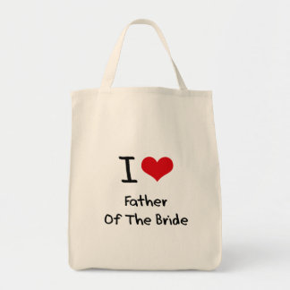 I Love Father Of The Bride Tote Bags