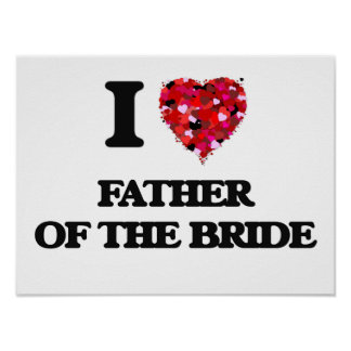 I Love Father Of The Bride Poster