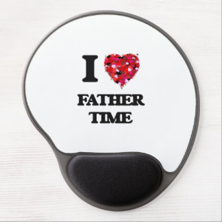 I love Father Time Gel Mouse Pad