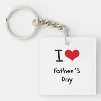 I Love Father'S Day Double-Sided Square Acrylic Keychain
