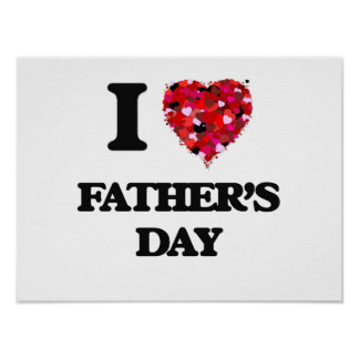 I Love Father'S Day Poster