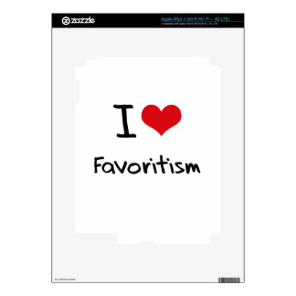 I Love Favoritism Decal For iPad 3