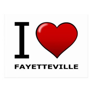 I LOVE FAYETTEVILLE, NC - NORTH CAROLINA POSTCARD