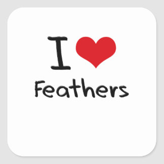 I Love Feathers Square Stickers