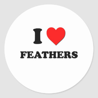 I Love Feathers Round Stickers