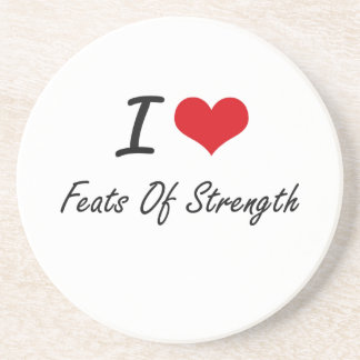 I love Feats Of Strength Beverage Coaster