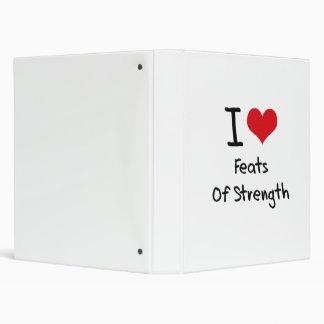 I Love Feats Of Strength Binder