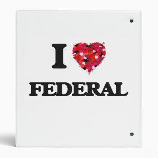 I Love Federal 3 Ring Binder