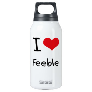 I Love Feeble 10 Oz Insulated SIGG Thermos Water Bottle