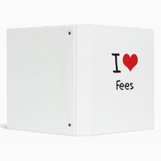 I Love Fees Vinyl Binders