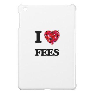 I Love Fees Cover For The iPad Mini