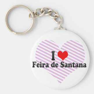 I Love Feira de Santana, Brazil Keychain