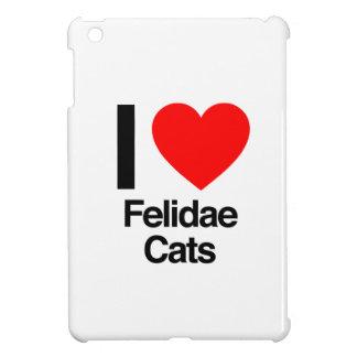 i love felidae cats iPad mini case