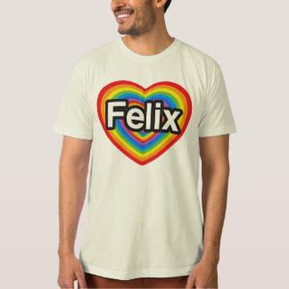 I love Felix. I love you Felix. Heart Shirt