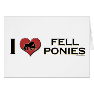 "I Love Fell Ponies: ""I Heart Fell Ponies"" Card"