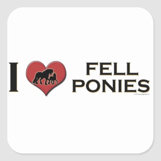 "I Love Fell Ponies:  ""I Heart Fell Ponies"" Square Sticker"